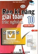 Rèn Kĩ Năng Giải Toán Trắc Nghiệm 10 (Phần Hình Học)