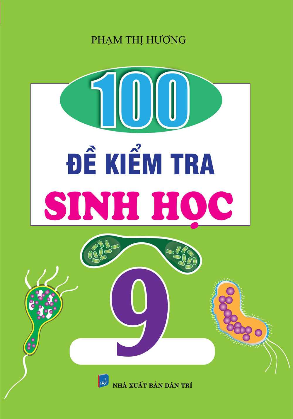 100 Đề Kiểm Tra Sinh Học 9 - EBOOK/PDF/PRC/EPUB