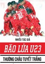 Bão Lửa U23 - Thường Châu Tuyết Trắng