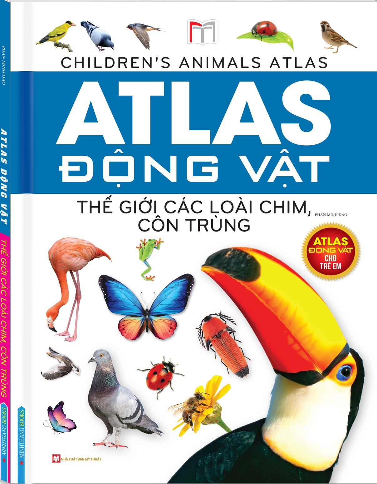 Atlas Động Vật - Thế Giới Các Loài Chim, Côn Trùng