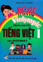 Bộ Đề Luyện Thi Violympic Trạng Nguyên Tiếng Việt Lớp 1 Trên Internet