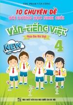 10 Chuyên Đề Bồi Dưỡng Học Sinh Giỏi Văn - Tiếng Việt 4