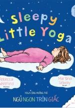 Ehon Yoga Cùng Muông Thú - Ngủ Ngon Tròn Giấc