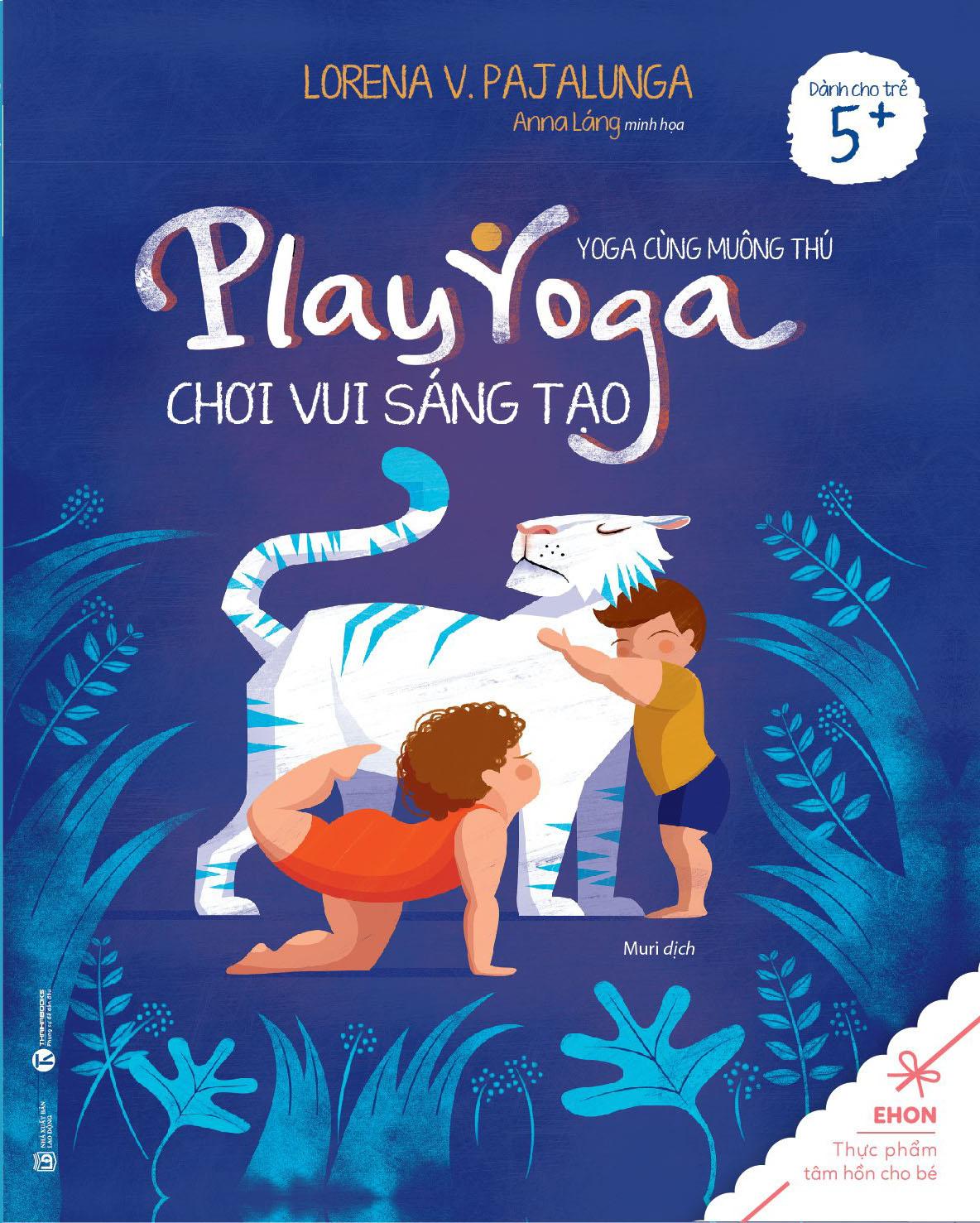 Ehon Yoga Cùng Muông Thú - Chơi Vui Sáng Tạo - EBOOK/PDF/PRC/EPUB