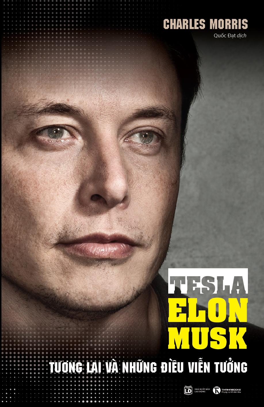 Tesla - Elon Musk: Tương Lai Và Những Điều Viễn Tưởng - EBOOK/PDF/PRC/EPUB