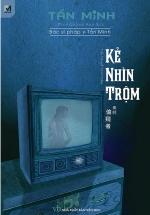 Kẻ Nhìn Trộm - Series Bác Sỹ Pháp Y Tần Minh
