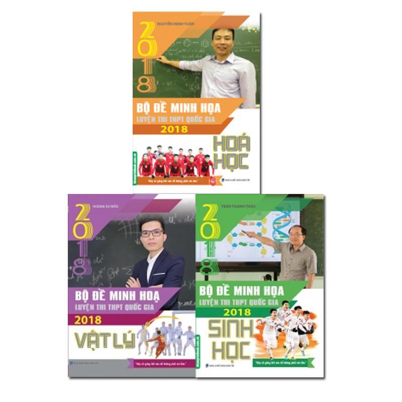 Combo Bộ Đề Minh Họa Luyện Thi THPT Quốc Gia 2018 (3 Môn KHTN Hóa - Lý - Sinh)