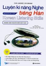 Luyện Kĩ Năng Nghe Tiếng Hàn (Dành Cho Người Mới Bắt Đầu)