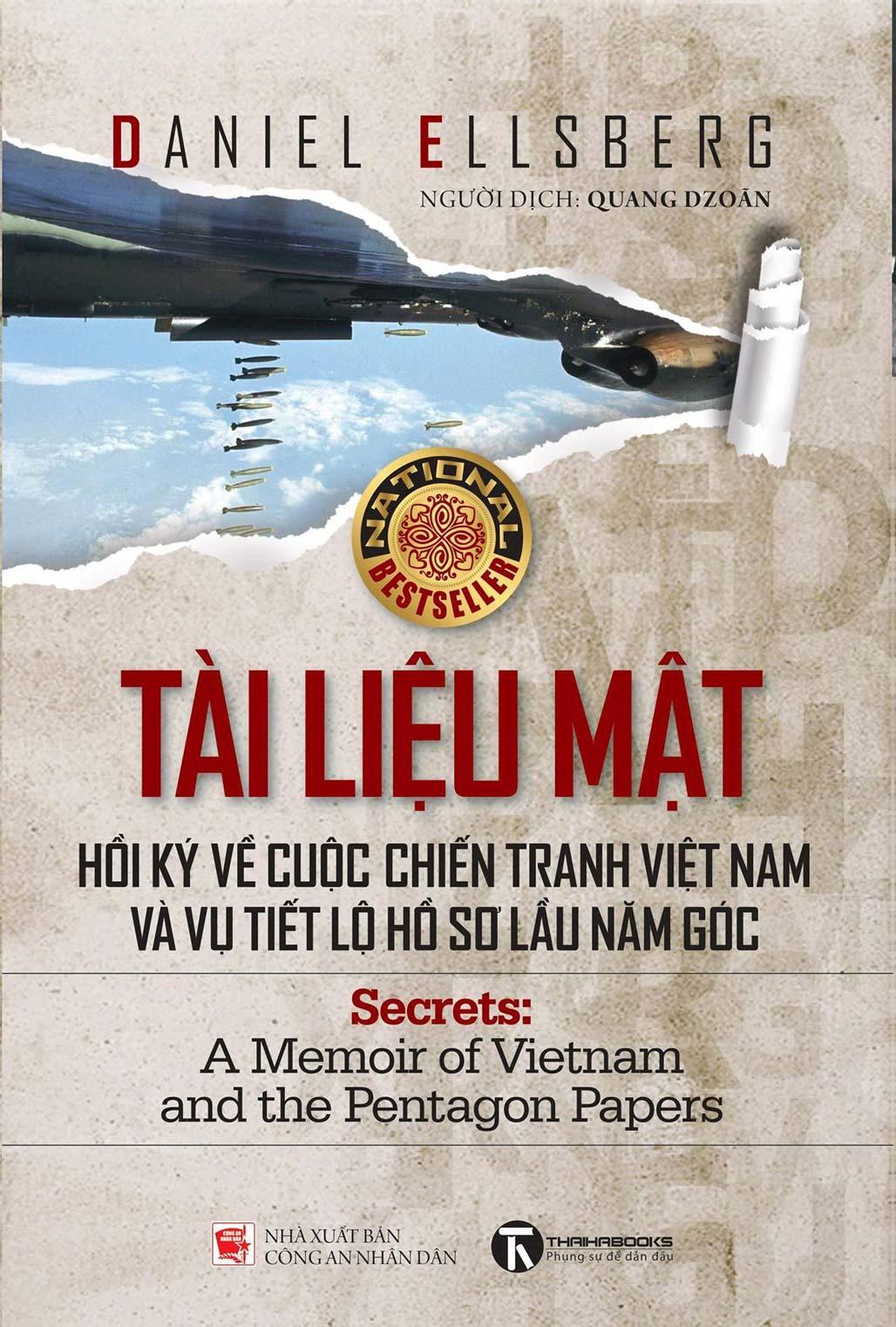 Tài Liệu Mật: Hồi Ký Về Cuộc Chiến Tranh Việt Nam Và Vụ Tiết Lộ Hồ Sơ Lầu Năm Góc - EBOOK/PDF/PRC/EPUB