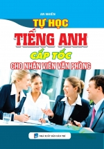 Tự Học Tiếng Anh Cấp Tốc Cho Nhân Viên Văn Phòng