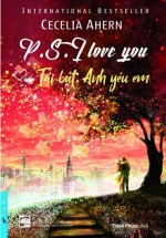 P.S. I Love You - Tái Bút Anh Yêu Em