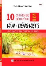 10 Chuyên Đề Bồi Dưỡng Học Sinh Giỏi Văn - Tiếng Việt 3