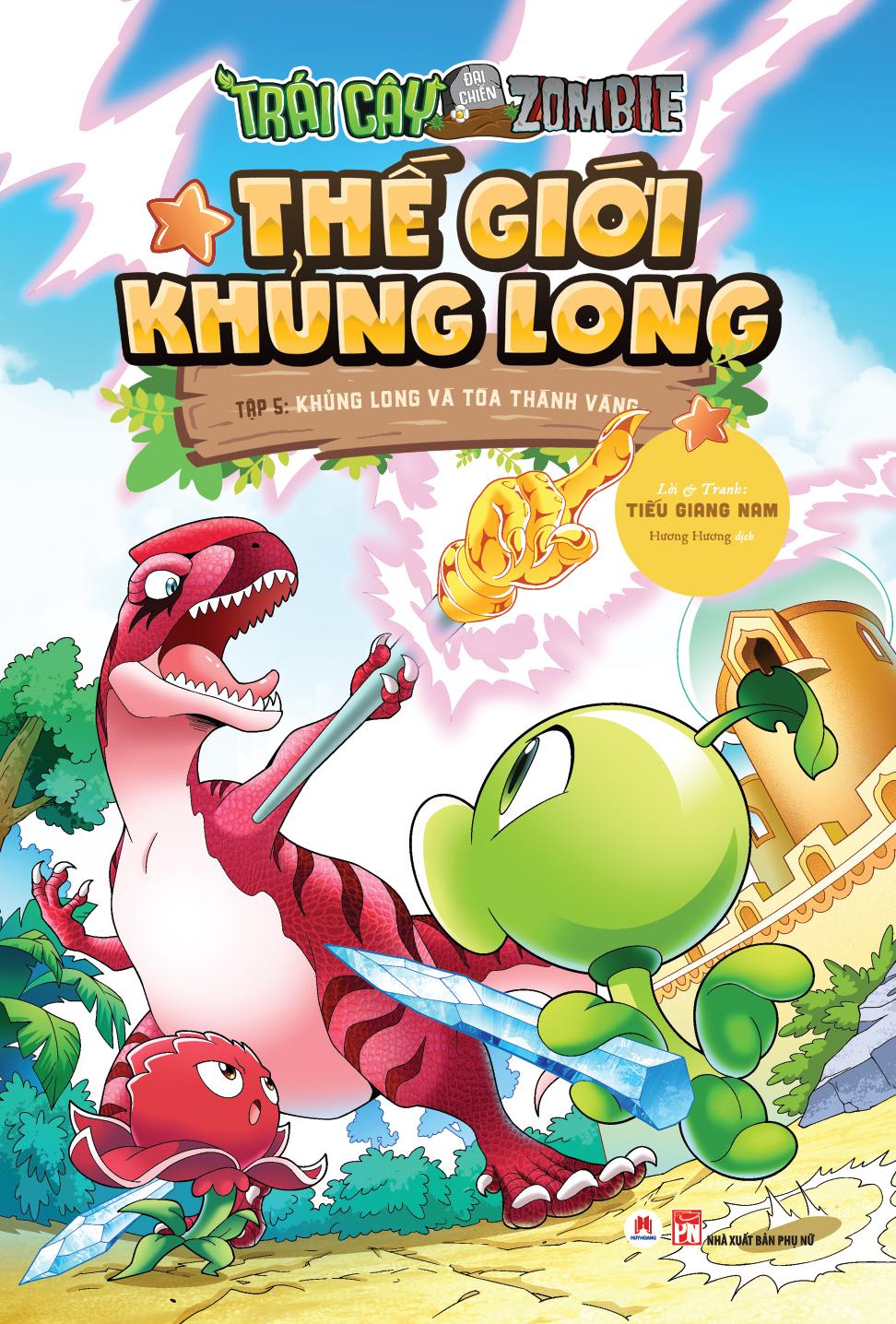 Trái Cây Đại Chiến Zombie - Tập 5: Khủng Long Và Tòa Thành Vàng - EBOOK/PDF/PRC/EPUB