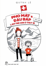 Pho Mát Và Đậu Bắp Làm Trẻ Con Ở Thụy Sĩ