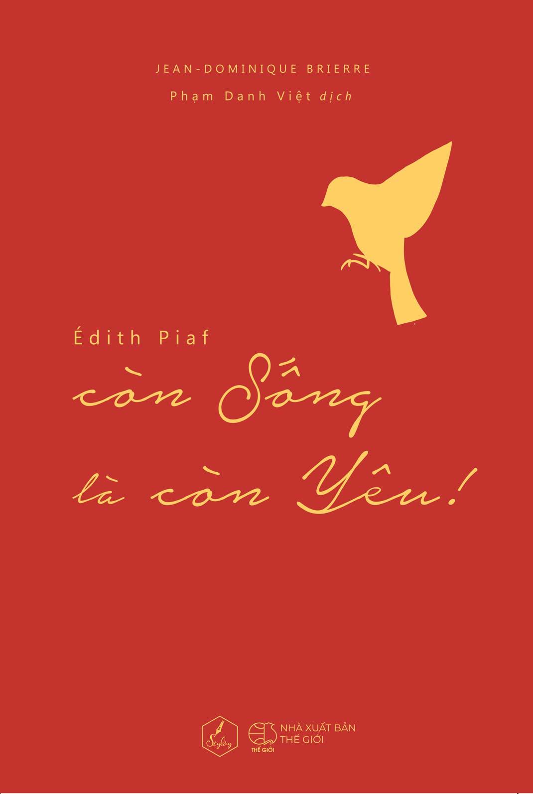 Édith Piaf - Còn Sống Là Còn Yêu