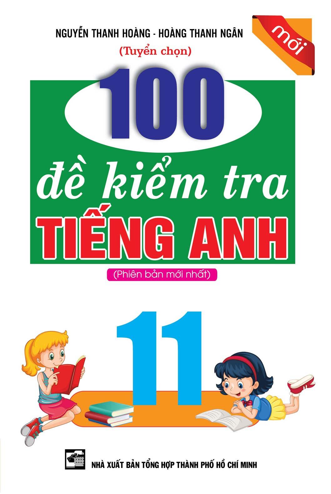 100 Đề Kiểm Tra Tiếng Anh 11
