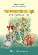 Thỏ Peter Và Các Bạn (Song Ngữ Anh - Việt)