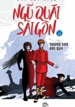 Ngũ Quái Sài Gòn 12: Những Con Rối Quỷ