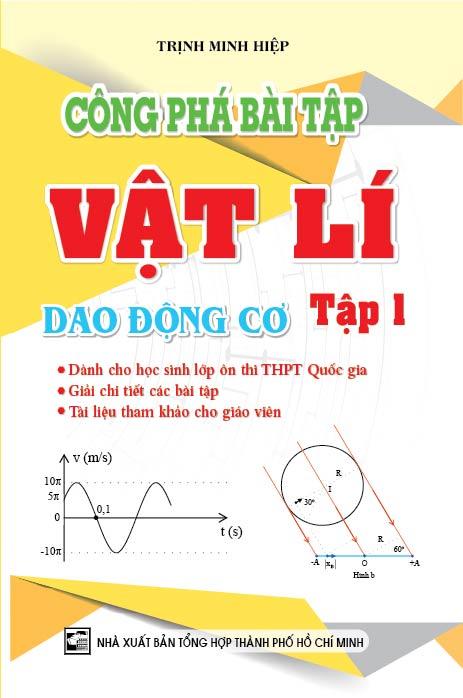 Công Phá Bài Tập Vật Lí dao Động Cơ Tập 1 - EBOOK/PDF/PRC/EPUB