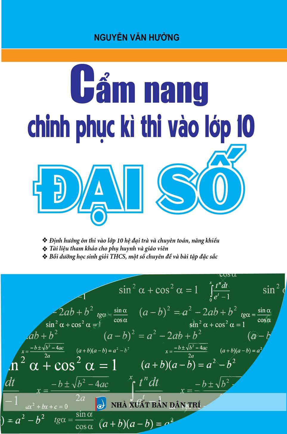 Cẩm Nang Chinh Phục Kì Thi Vào Lớp 10 Đại Số