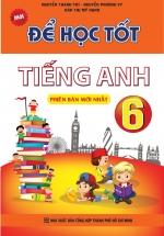 Để Học Tốt Tiếng Anh 6