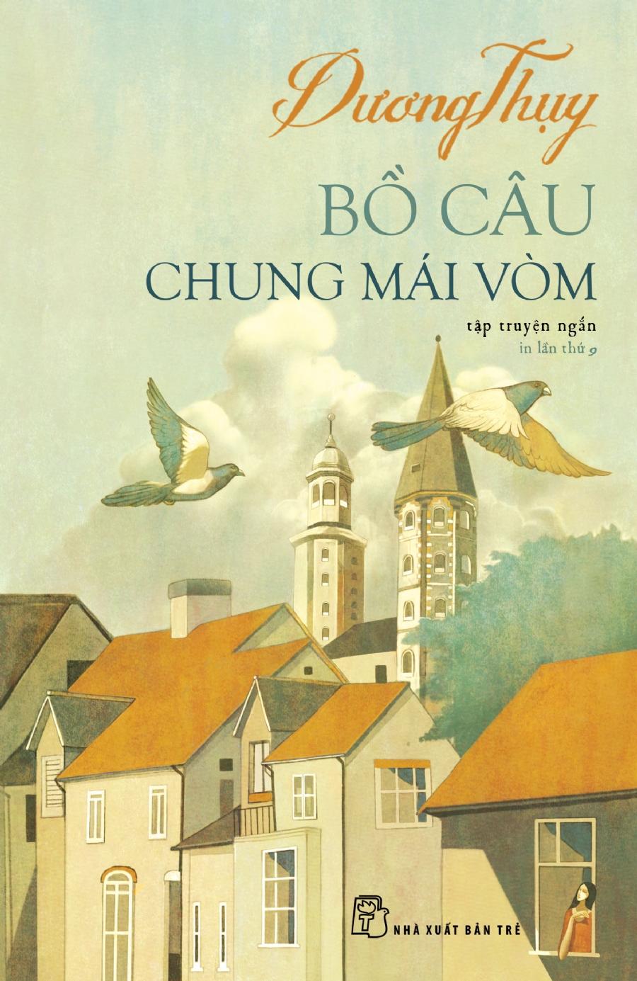 Bồ Câu Chung Mái Vòm (Tái Bản 2018)