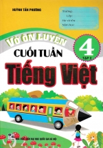 Vở Ôn Luyện Cuối Tuần Tiếng Việt 4 Tập 2