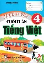 Vở Ôn Luyện Cuối Tuần Tiếng Việt 4 Tập 1