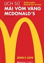 Lịch Sử Mái Vòm Vàng - Mc.Donald's