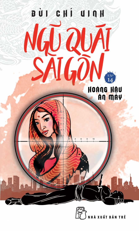 Ngũ Quái Sài Gòn 14: Hoàng Hậu Ăn Mày