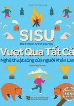 SISU - Vượt Qua Tất Cả Nghệ Thuật Sống Của Người Phần Lan