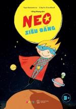 Neo Siêu Đẳng - Bài Kiểm Tra Lòng Dũng Cảm