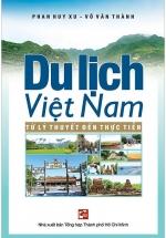 Du Lịch Việt Nam Từ Lý Thuyết Đến Thực Tiễn