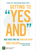 "Getting To ""Yes And"": Nghệ Thuật Sáng Tạo Trong Kinh Doanh"