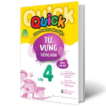 Quick Quick Học Nhanh Toàn Diện Từ Vựng Tiếng Anh Theo Chủ Đề 4